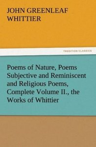 Poems of Nature, Poems Subjective and Reminiscent and Religious