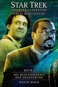 Star Trek - The Next Generation 8: Kalte Berechnung - Die Bestän