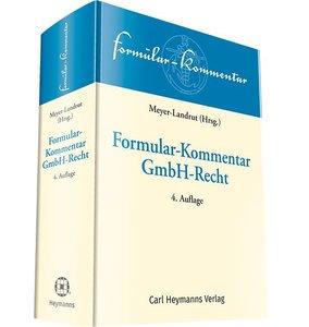 Formular-Kommentar GmbH-Recht, 4. Auflage