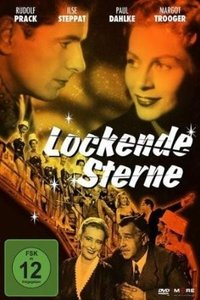 Lockende Sterne (50er-Jahre-Filmklassiker)