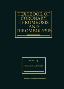 Textbook of Coronary Thrombosis and Thrombolysis