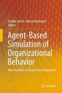 Agent-Based Simulation of Organizational Behavior