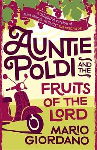 Auntie Poldi and the Fruits of the Lord