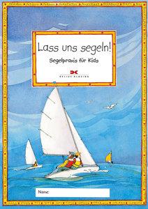 Lass uns segeln