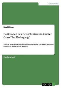 "Funktionen des Gedächtnisses in Günter Grass' ""Im Krebsgang"""