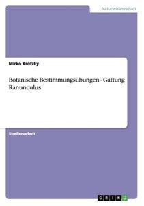 Botanische Bestimmungsübungen - Gattung Ranunculus