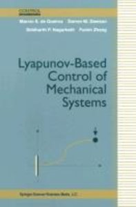 Lyapunov-Based Control of Mechanical Systems