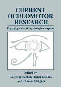 Current Oculomotor Research