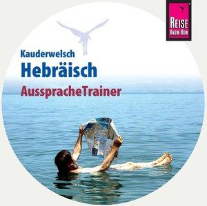 Reise Know-How AusspracheTrainer Hebräisch (Kauderwelsch, Audio-