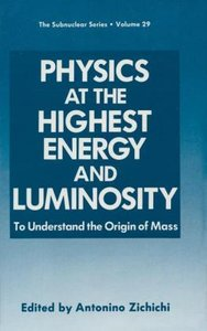 Physics at the Highest Energy and Luminosity
