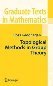 Topological Methods in Group Theory