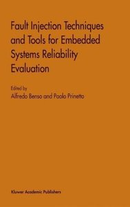 Fault Injection Techniques and Tools for Embedded Systems Reliab