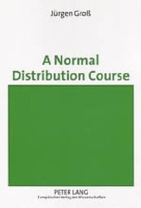 A Normal Distribution Course