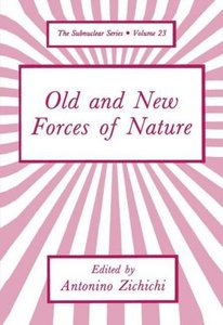 Old and New Forces of Nature