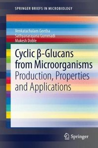 Cyclic ß-Glucans from Microorganisms