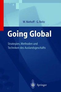 Going Global - Strategien, Methoden und Techniken des Auslandsge