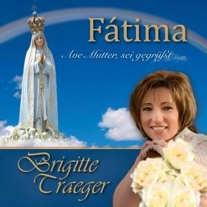 Fatima-Ave Mutter,sei gegrüßt