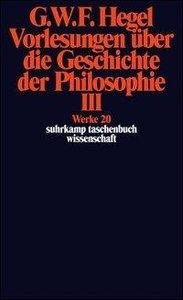 Vorlesungen über die Geschichte der Philosophie 3