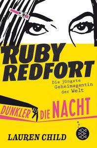 Ruby Redfort 04 - Dunkler als die Nacht