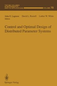 Control and Optimal Design of Distributed Parameter Systems