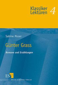 Günter Grass. Romane und Erzählungen