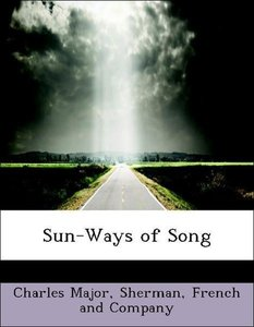 Sun-Ways of Song