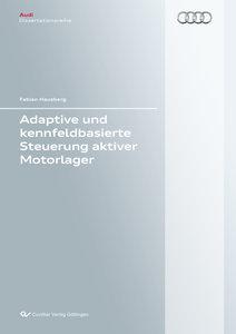 Adaptive und kennfeldbasierte Steuerung aktiver Motorlager