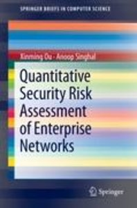 Quantitative Security Risk Assessment of Enterprise Networks