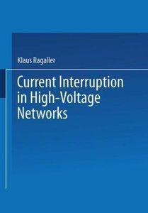 Current Interruption in High-Voltage Networks