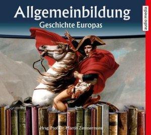 Allgemeinbildung - Geschichte Europas