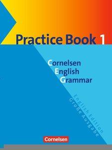 Cornelsen English Grammar. Große Ausgabe. Practice Book 1