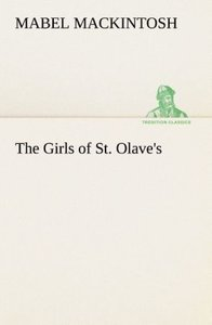 The Girls of St. Olave's