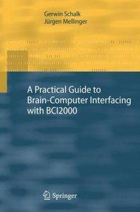 Introduction to Brain-Computer Interfacing Using BCI2000