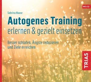 Autogenes Training erlernen & gezielt einsetzen