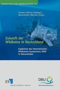 Zukunft der Wildkatze in Deutschland