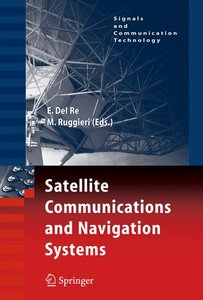 Satellite Communications and Navigation Systems