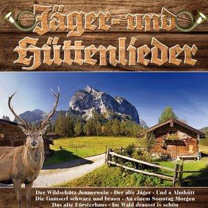 Jäger-& Hüttenlieder