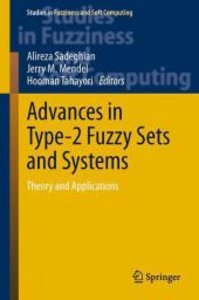 Advances in Type-2 Fuzzy Sets and Systems