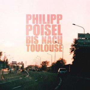 Bis Nach Toulouse (180g LP)