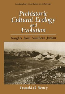 Prehistoric Cultural Ecology and Evolution