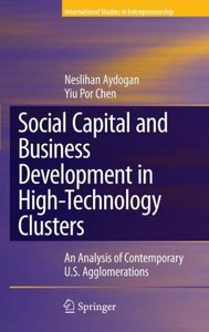 Social Capital and Business Development in High-Technology Clust