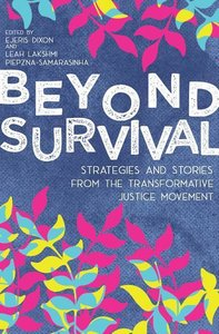 This Is How We Survive: A Transformative Justice Reader
