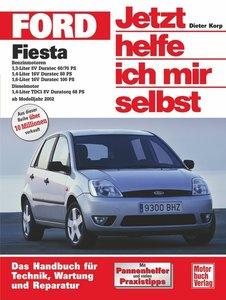 Ford Fiesta ab Modelljahr 2002. Jetzt helfe ich mir selbst