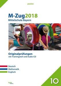 M-Zug 2018 - Mittelschule Bayern. Deutsch, Mathe und Englisch. O