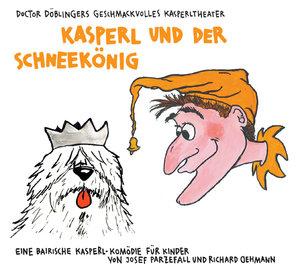 Kasperl und der Schneekönig. CD