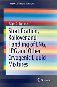 Stratification, Rollover and Handling of LNG, LPG and Other Cryo