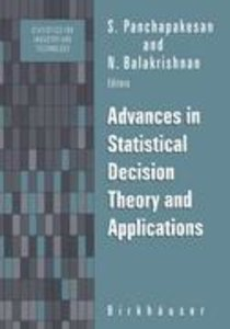 Advances in Statistical Decision Theory and Applications