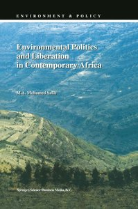 Environmental Politics and Liberation in Contemporary Africa