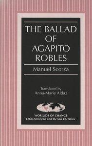 The Ballad of Agapito Robles