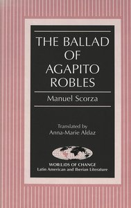 The Ballad of Agapito Robles